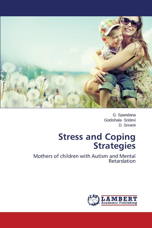 Spandana G., Sridevi Godishala, Sriveni D. Stress and Coping Strategies mental detail crossbody bag