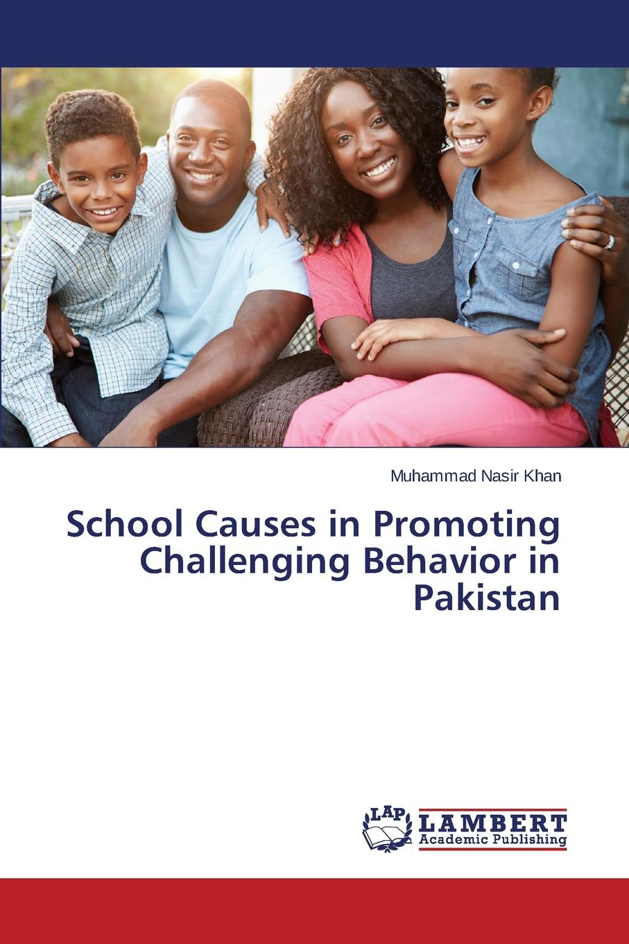 Khan Muhammad Nasir School Causes in Promoting Challenging Behavior in Pakistan rd robinson high–level manpower in economical development – the turkish case