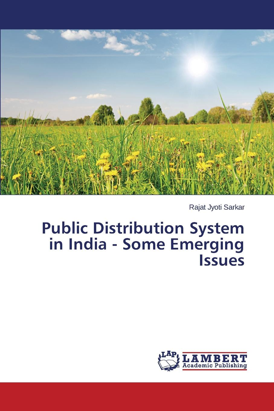 Фото - Sarkar Rajat Jyoti Public Distribution System in India - Some Emerging Issues rurality and rural poverty what it means to be poor