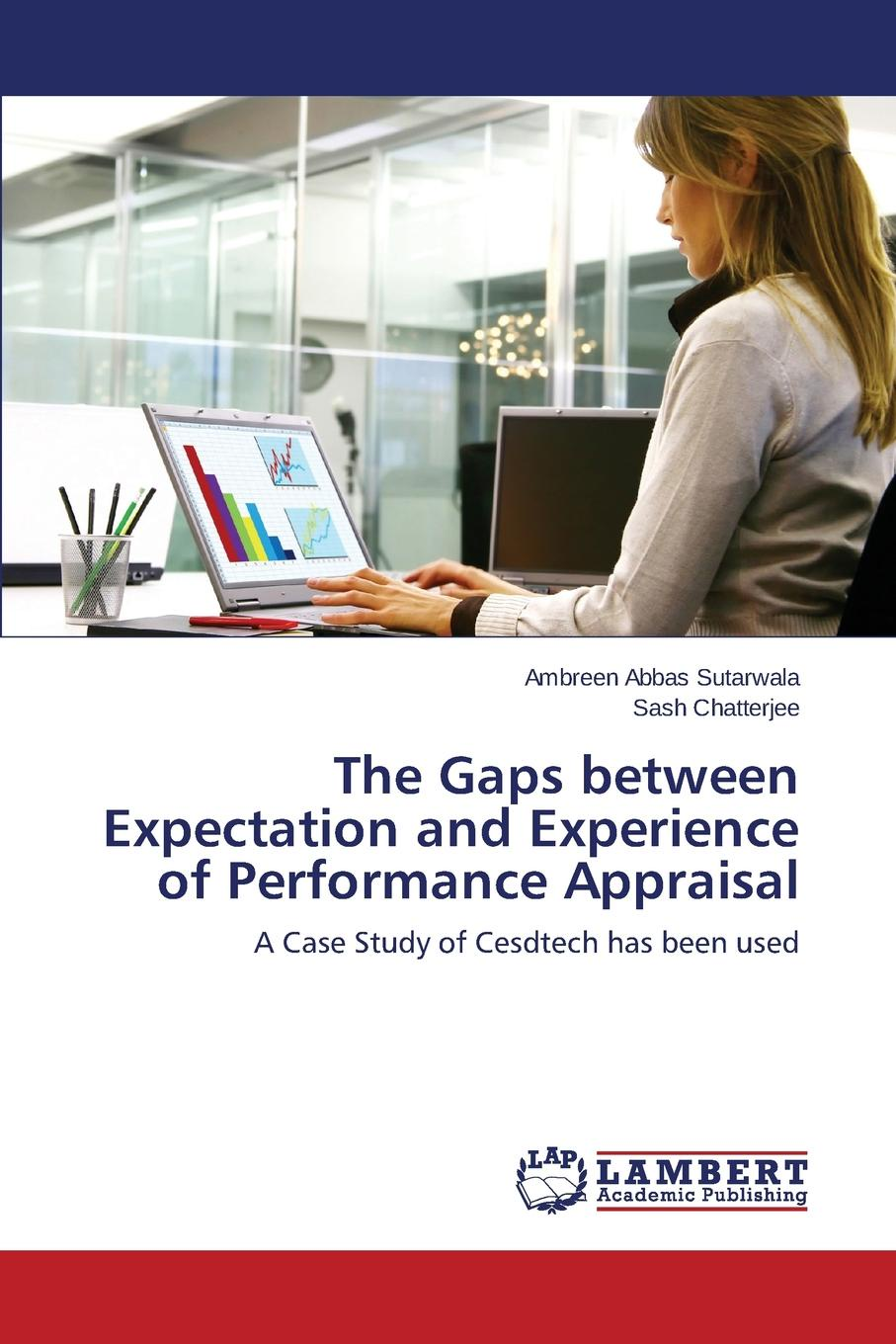 Sutarwala Ambreen Abbas, Chatterjee Sash The Gaps between Expectation and Experience of Performance Appraisal girma shimelis muluneh teachers performance appraisal system