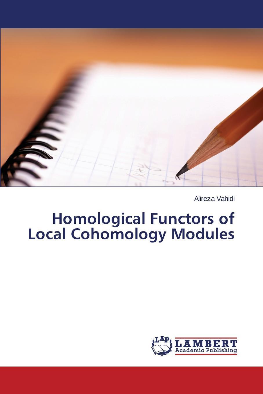 Vahidi Alireza Homological Functors of Local Cohomology Modules 7mbr50sb120 modules
