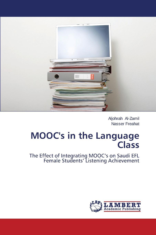 Al-Zamil Aljohrah, Freahat Nasser MOOC.s in the Language Class listening