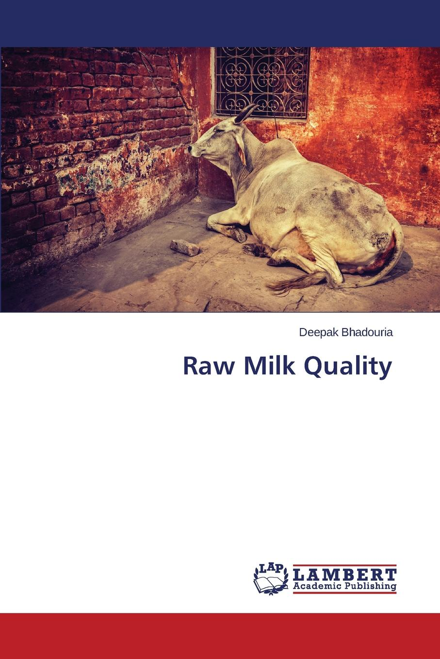 Bhadouria Deepak Raw Milk Quality raw milk quality