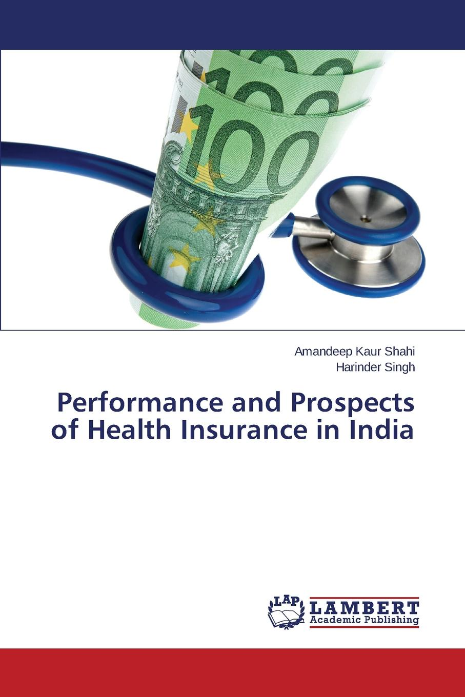 Shahi Amandeep Kaur, Singh Harinder Performance and Prospects of Health Insurance in India scavengers in india page 1