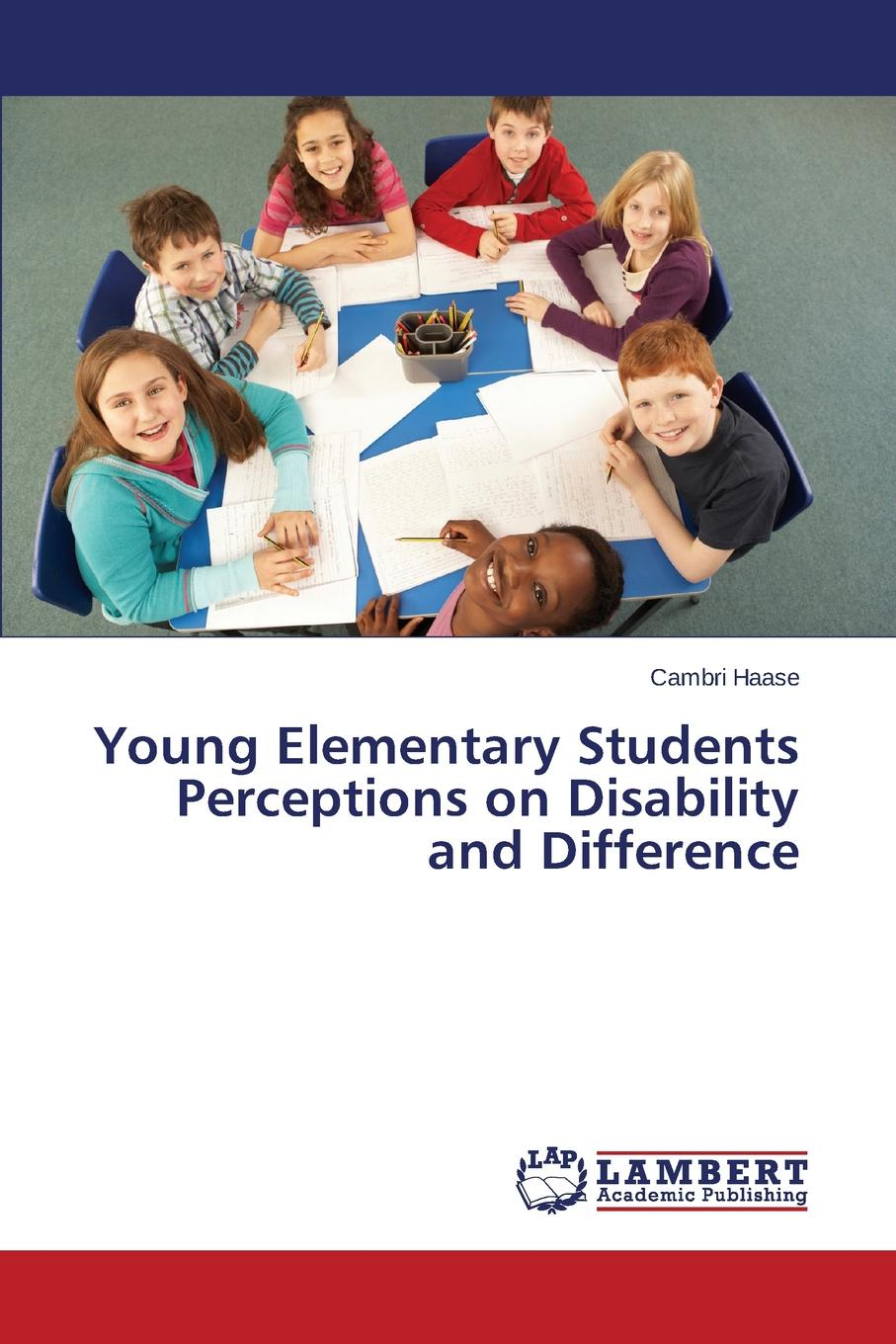 Haase Cambri Young Elementary Students Perceptions on Disability and Difference nirmala erevelles disability and difference in global contexts enabling a transformative body politic