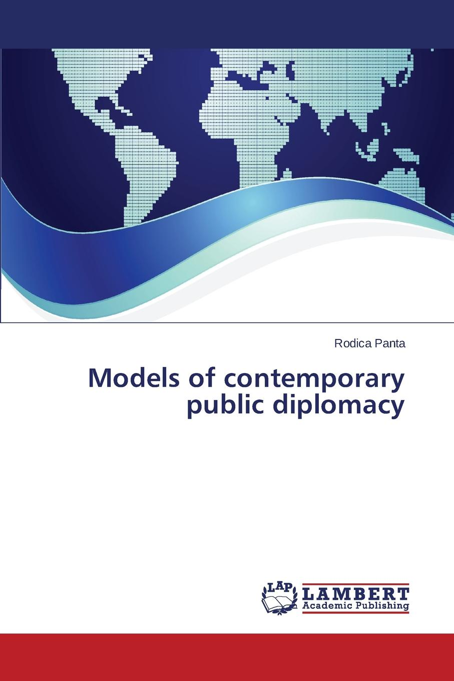 Panta Rodica Models of contemporary public diplomacy