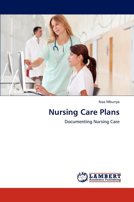 Noa Mbunya Nursing Care Plans цена в Москве и Питере