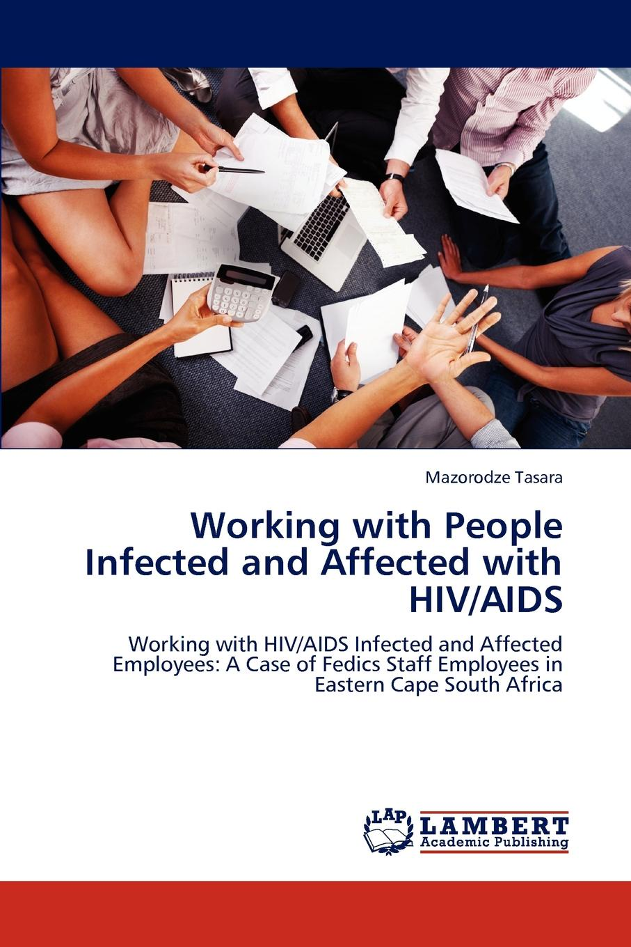 Mazorodze Tasara Working with People Infected and Affected with HIV/AIDS combating hiv aids