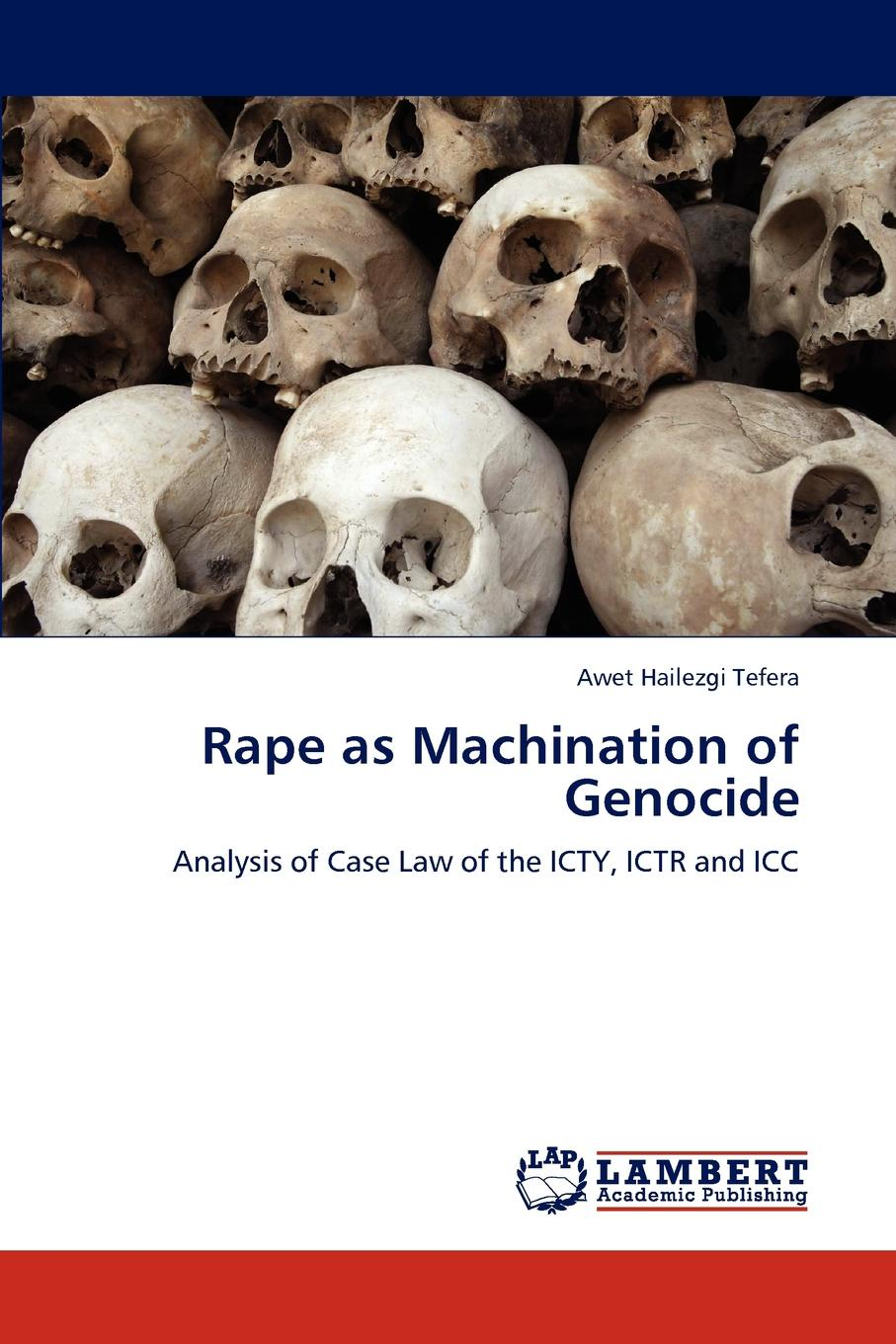Awet Hailezgi Tefera Rape as Machination of Genocide недорго, оригинальная цена