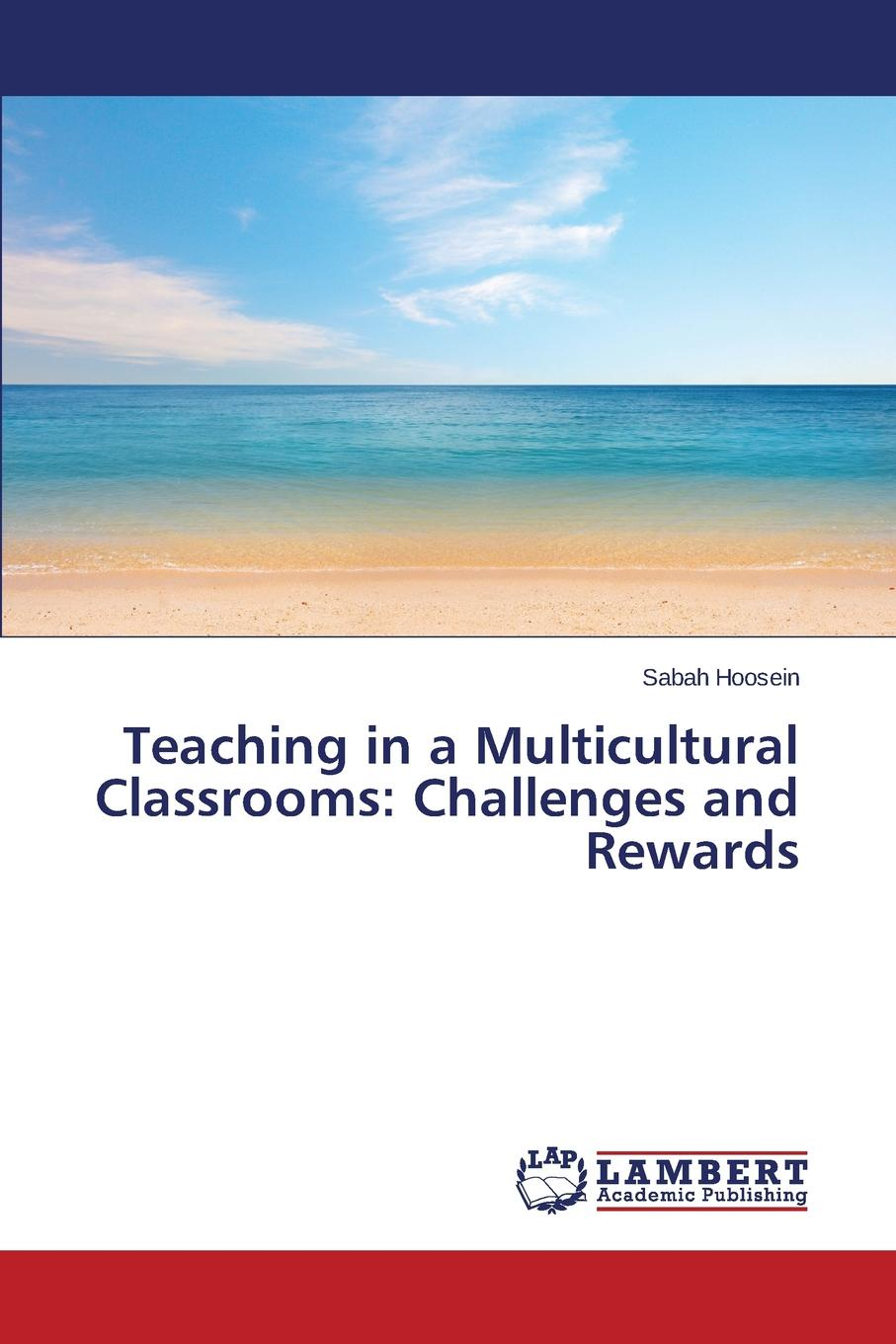 Фото - Hoosein Sabah Teaching in a Multicultural Classrooms. Challenges and Rewards agent based snort in distributed environment