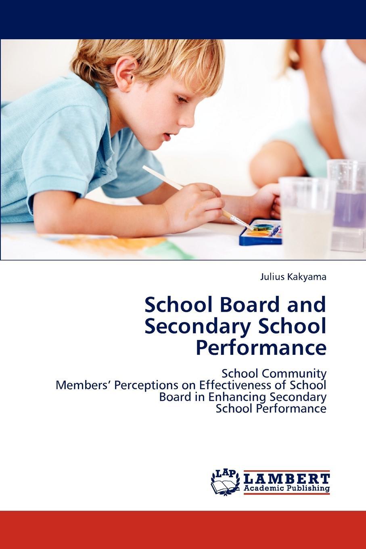 Kakyama Julius School Board and Secondary School Performance недорго, оригинальная цена