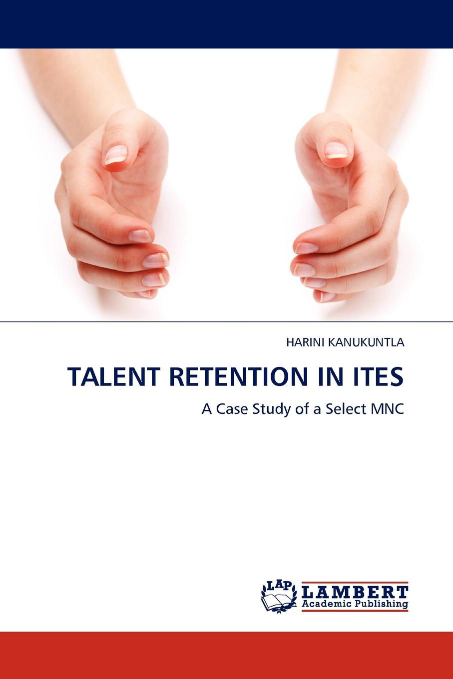 Harini Kanukuntla Talent Retention in Ites jacob morgan the future of work attract new talent build better leaders and create a competitive organization