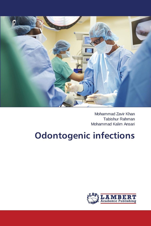 Khan Mohammad Zavir, Rahman Tabishur, Ansari Mohammad Kalim Odontogenic infections karen rogstad e abc of sexually transmitted infections