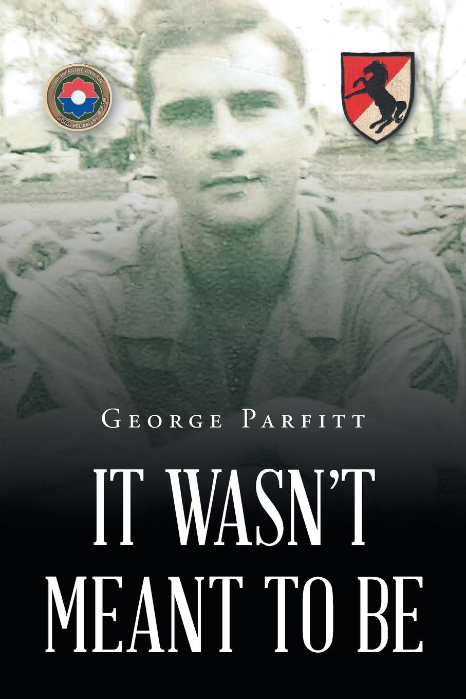George Parfitt It Wasn.t Meant to Be цена и фото