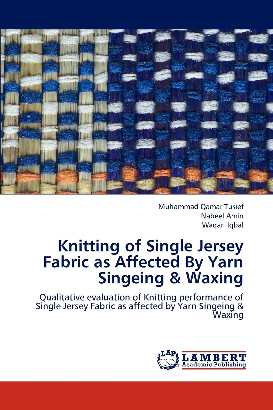 Muhammad Qamar Tusief, Nabeel Amin, Waqar Iqbal Knitting of Single Jersey Fabric as Affected By Yarn Singeing . Waxing stylish yarn flower and yarn brim design sun hat for women