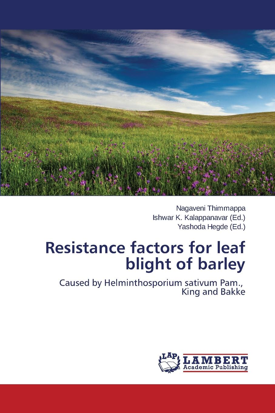 Thimmappa Nagaveni Resistance Factors for Leaf Blight of Barley недорго, оригинальная цена