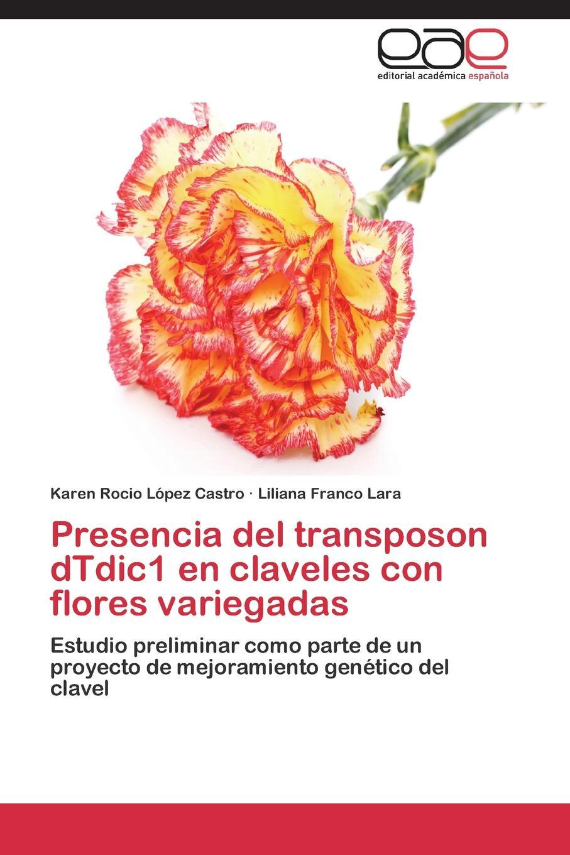 Presencia del transposon dTdic1 en claveles con flores variegadas