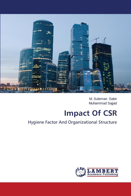 Sabir M. Suleman, Sajjad Muhammad Impact Of CSR недорго, оригинальная цена