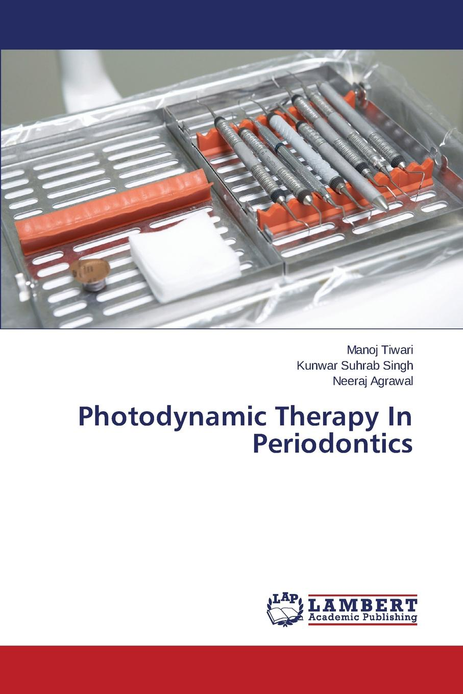 Tiwari Manoj, Singh Kunwar Suhrab, Agrawal Neeraj Photodynamic Therapy In Periodontics the endodontic periodontal interrelationships