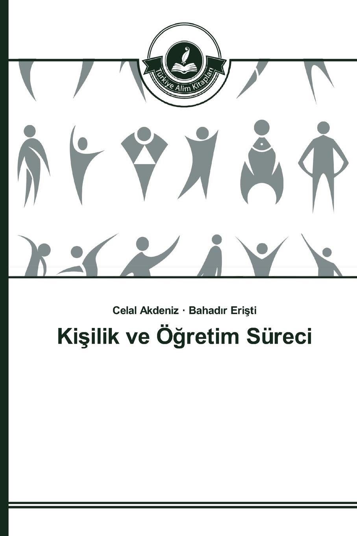 Akdeniz Celal, Erişti Bahadır Kisilik ve Ogretim Sureci new in stock ve ji0 iy