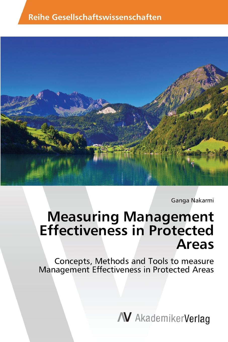 Nakarmi Ganga Measuring Management Effectiveness in Protected Areas цена