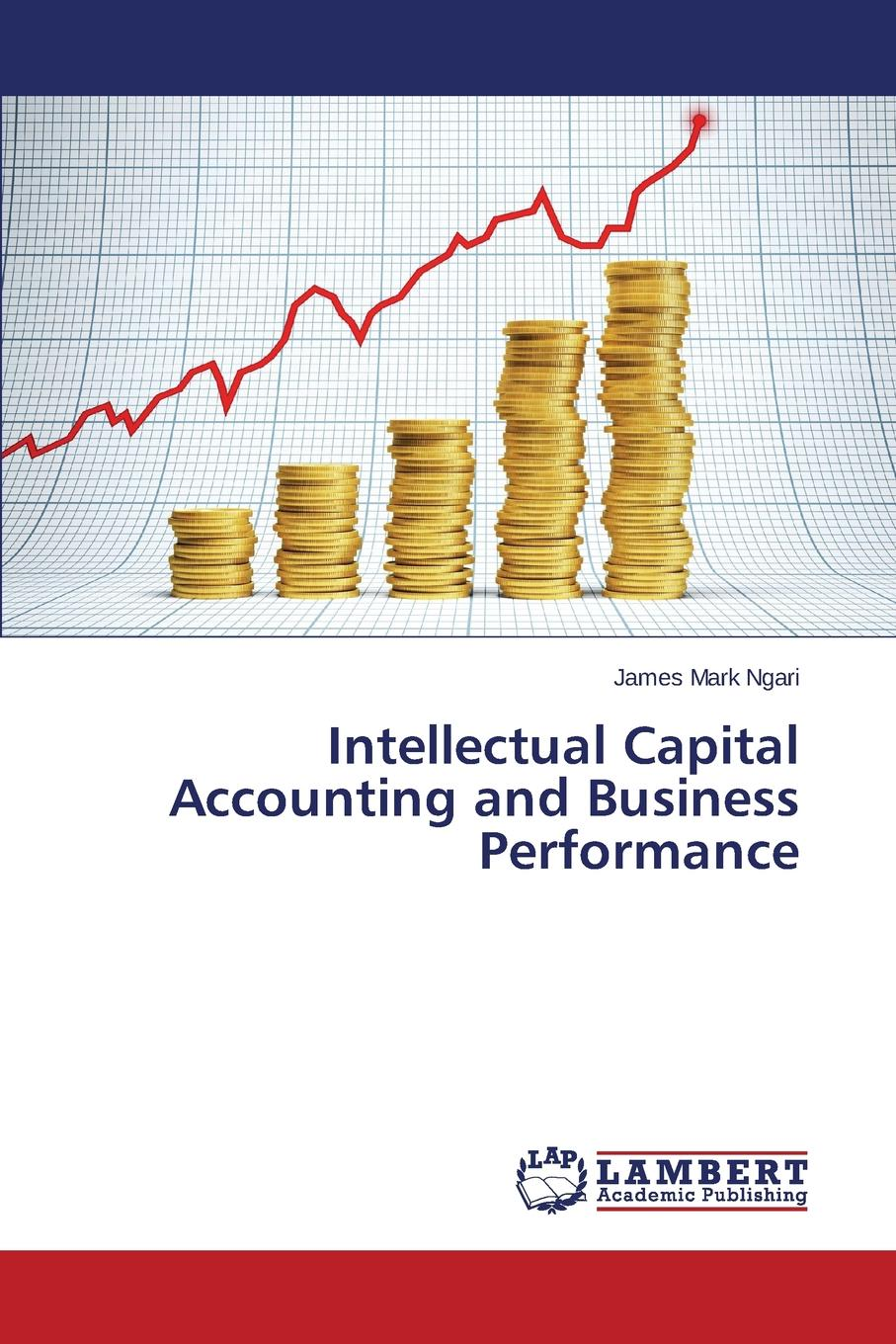 Mark Ngari James Intellectual Capital Accounting and Business Performance iaroslava blyshchuk exploring family business culture and values as a competitive advantage