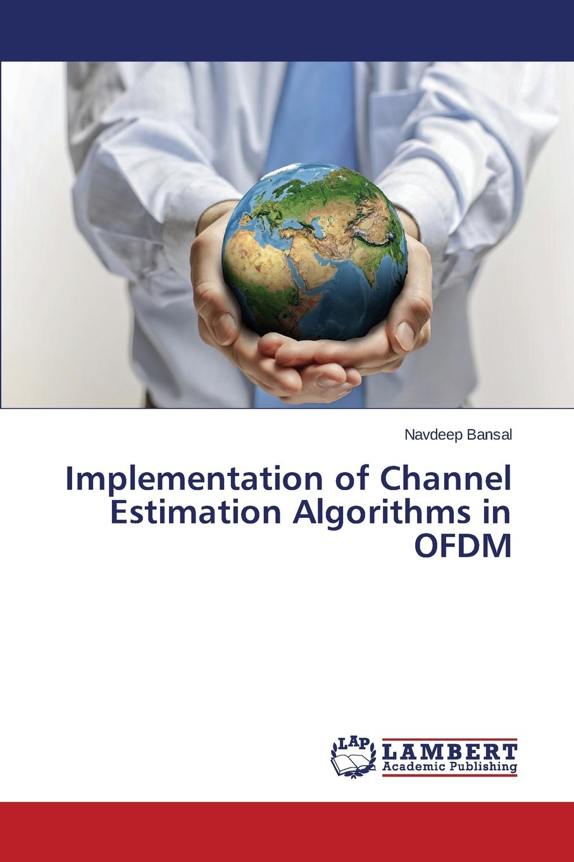 Bansal Navdeep Implementation of Channel Estimation Algorithms in OFDM discrete quartic and quintic spline interpolation