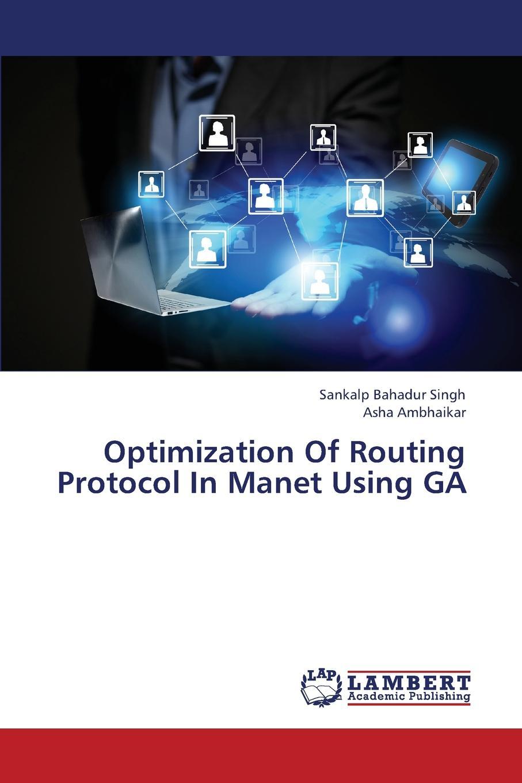 цены на Singh Sankalp Bahadur, Ambhaikar Asha Optimization of Routing Protocol in Manet Using Ga  в интернет-магазинах