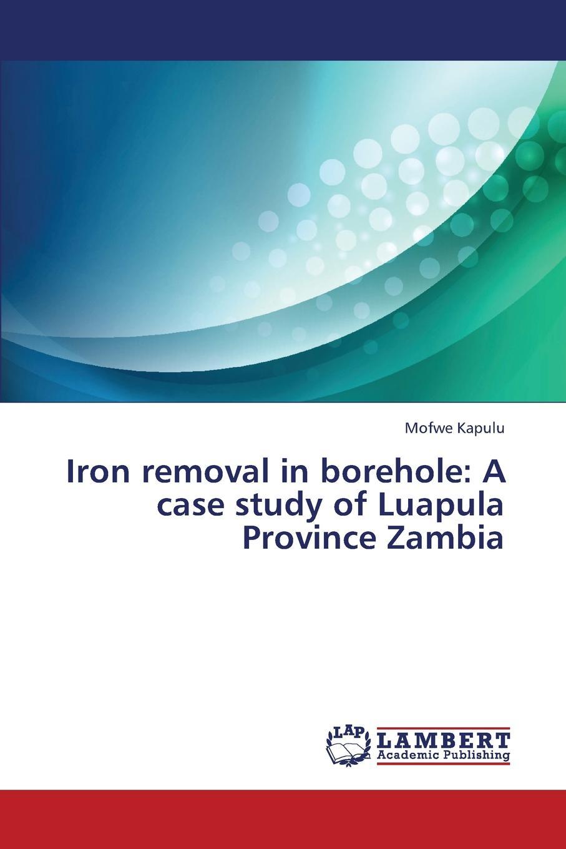 Kapulu Mofwe Iron Removal in Borehole. A Case Study of Luapula Province Zambia tionenji phiri factors affecting cassava adoption in southern province of zambia