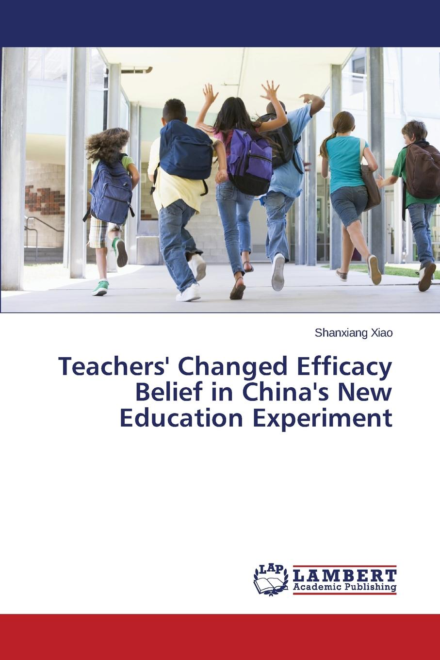 Xiao Shanxiang Teachers. Changed Efficacy Belief in China.s New Education Experiment karanja david gakunga daniel komo teachers efficacy in the implementation of inclusive education