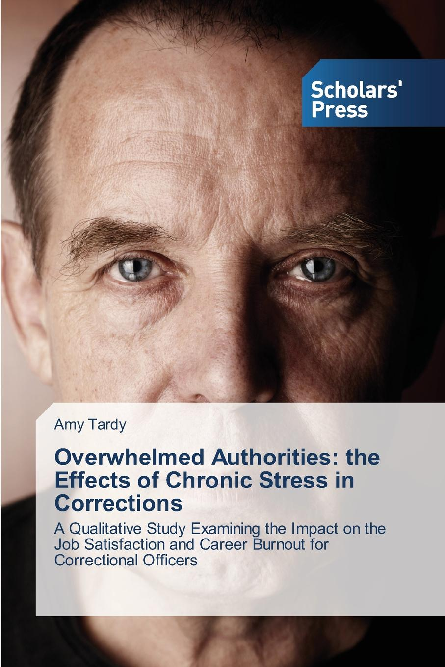 цены Tardy Amy Overwhelmed Authorities. the Effects of Chronic Stress in Corrections