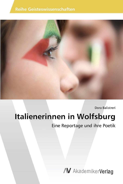Balistreri Dora Italienerinnen in Wolfsburg adolf boetticher die akropolis von athen nach berichten der alten und den neusten erforschungen classic reprint