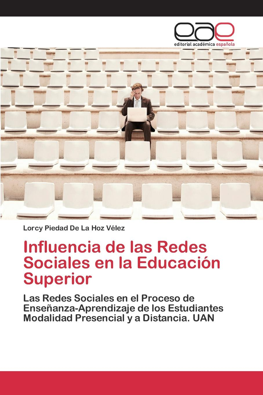 De La Hoz Vélez Lorcy Piedad Influencia de las Redes Sociales en la Educacion Superior lisa picott justicia transicional y participacion ciudadana en colombia 2005 2013