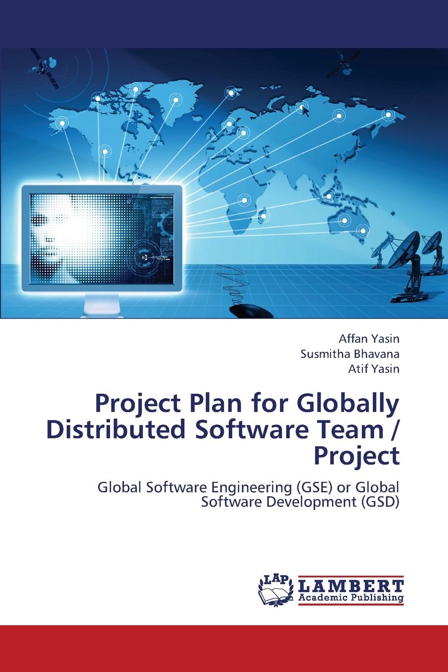 Yasin Affan, Bhavana Susmitha Project Plan for Globally Distributed Software Team / Project realand tcp ip biometric fingerprint and rfid card time attendance for 2000 users with free different language software and sdk