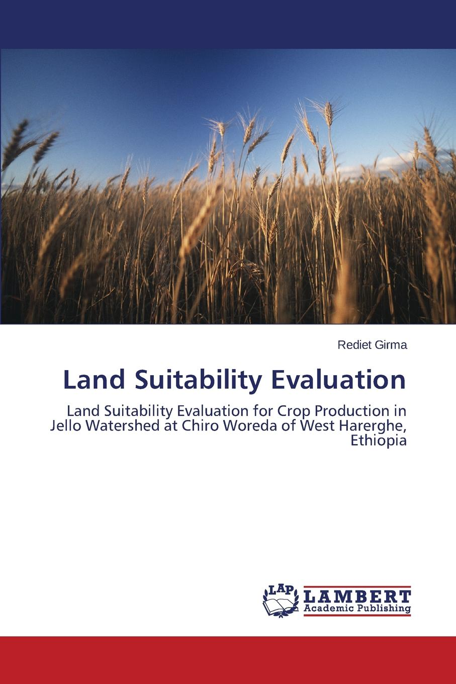 Girma Rediet Land Suitability Evaluation jeremy crampton w mapping a critical introduction to cartography and gis