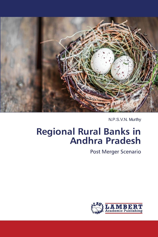 Murthy N.P.S.V.N. Regional Rural Banks in Andhra Pradesh цены