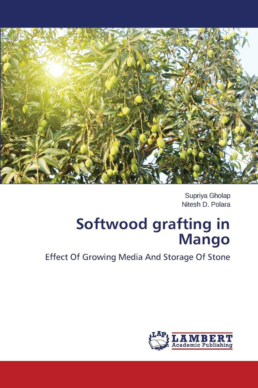 Gholap Supriya, Polara Nitesh D. Softwood Grafting in Mango storage of mango treated with calcium chloride