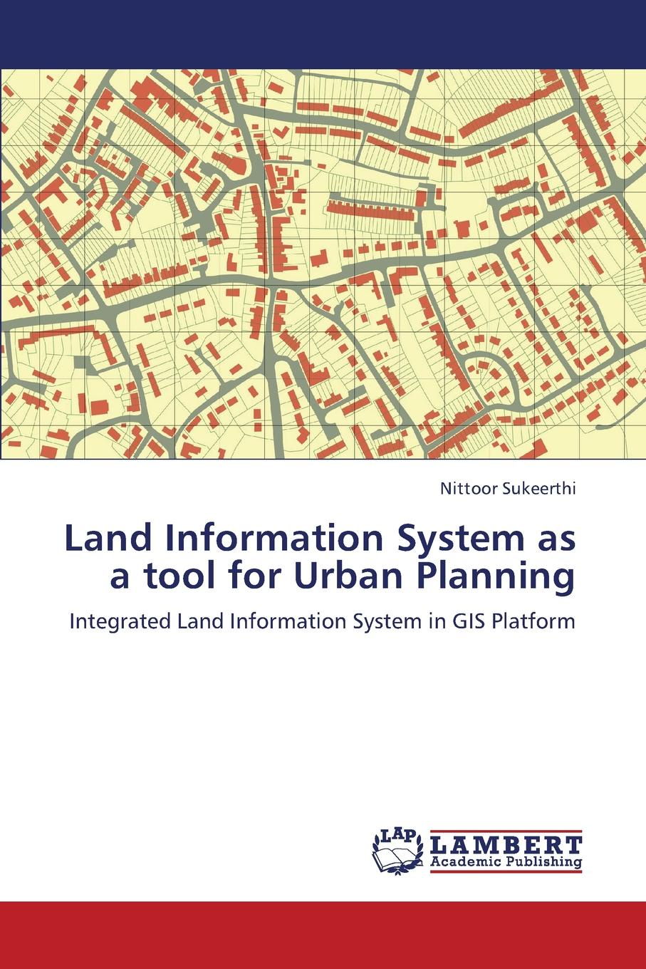 Sukeerthi Nittoor Land Information System as a Tool for Urban Planning недорго, оригинальная цена