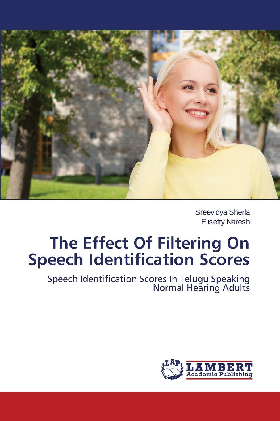 Sherla Sreevidya, Naresh Elisetty The Effect Of Filtering On Speech Identification Scores low cut high low hem blouse