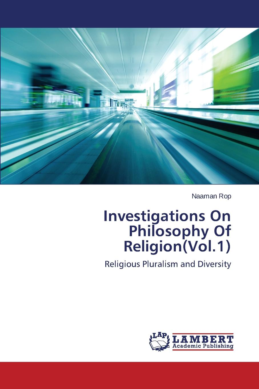 Rop Naaman Investigations On Philosophy Of Religion(Vol.1) pete mandik this is philosophy of mind an introduction isbn 9781118607480