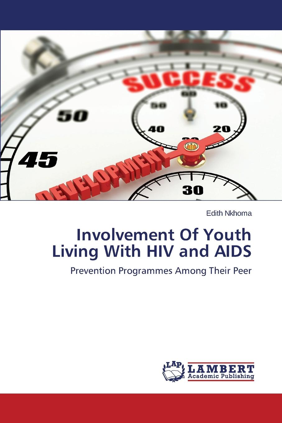 Nkhoma Edith Involvement Of Youth Living With HIV and AIDS недорго, оригинальная цена