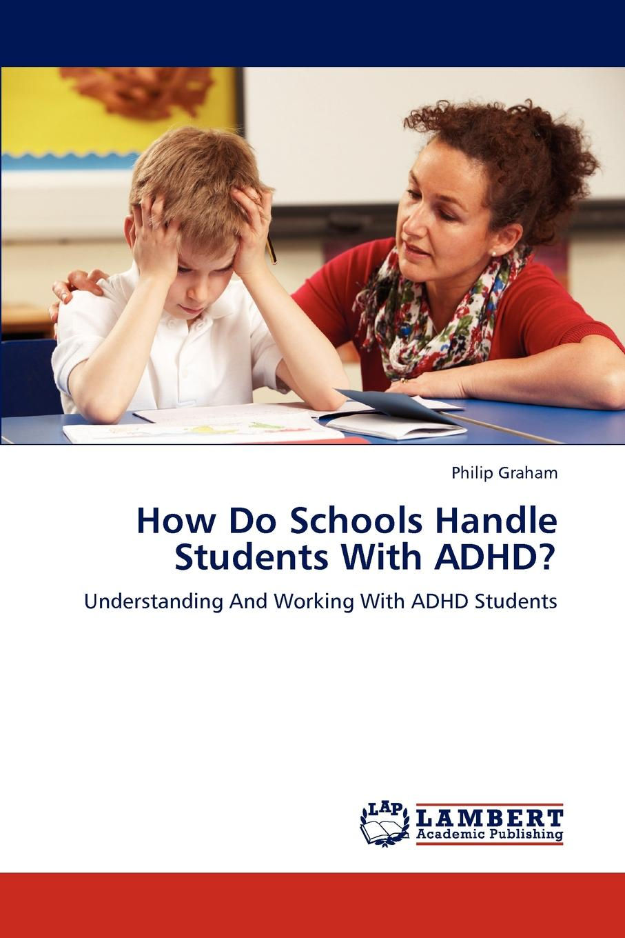Philip Graham How Do Schools Handle Students With ADHD. symptoms of autism in adhd a familial trait