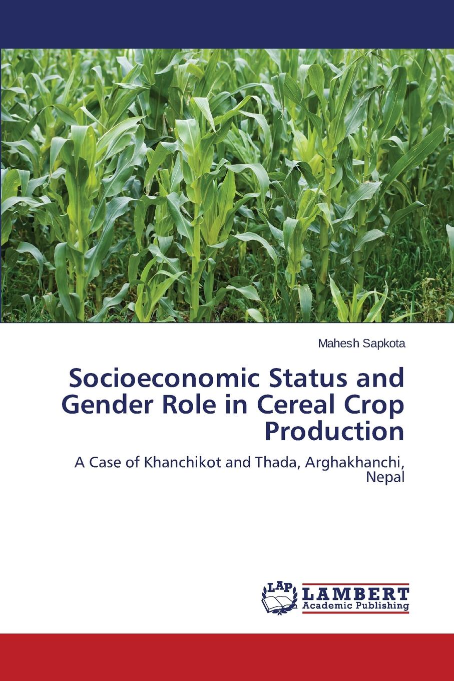Sapkota Mahesh Socioeconomic Status and Gender Role in Cereal Crop Production managing pests in crop production