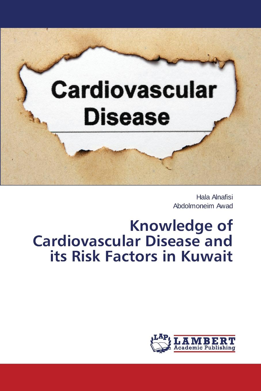 Alnafisi Hala, Awad Abdolmoneim Knowledge of Cardiovascular Disease and its Risk Factors in Kuwait kuwait