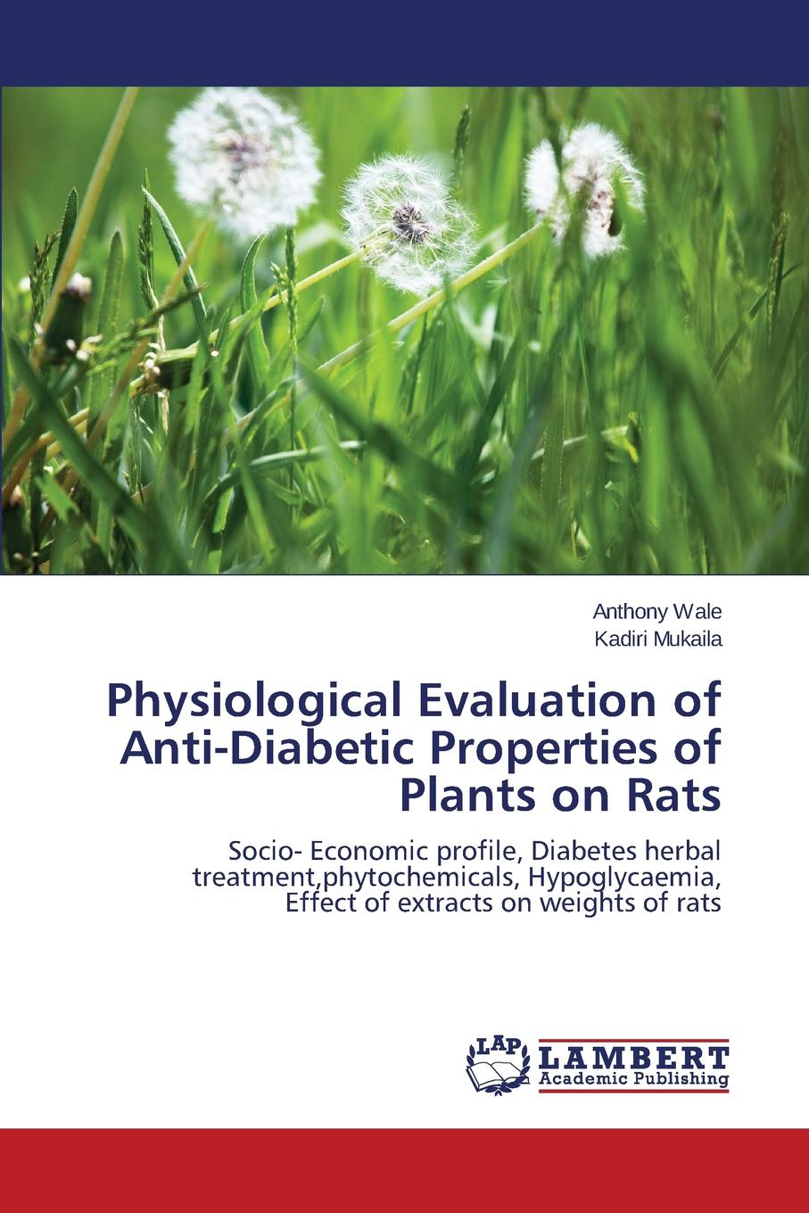 Wale Anthony, Mukaila Kadiri Physiological Evaluation of Anti-Diabetic Properties of Plants on Rats seaweed extract organic barley grass powder rhodiola root p e 100g lot