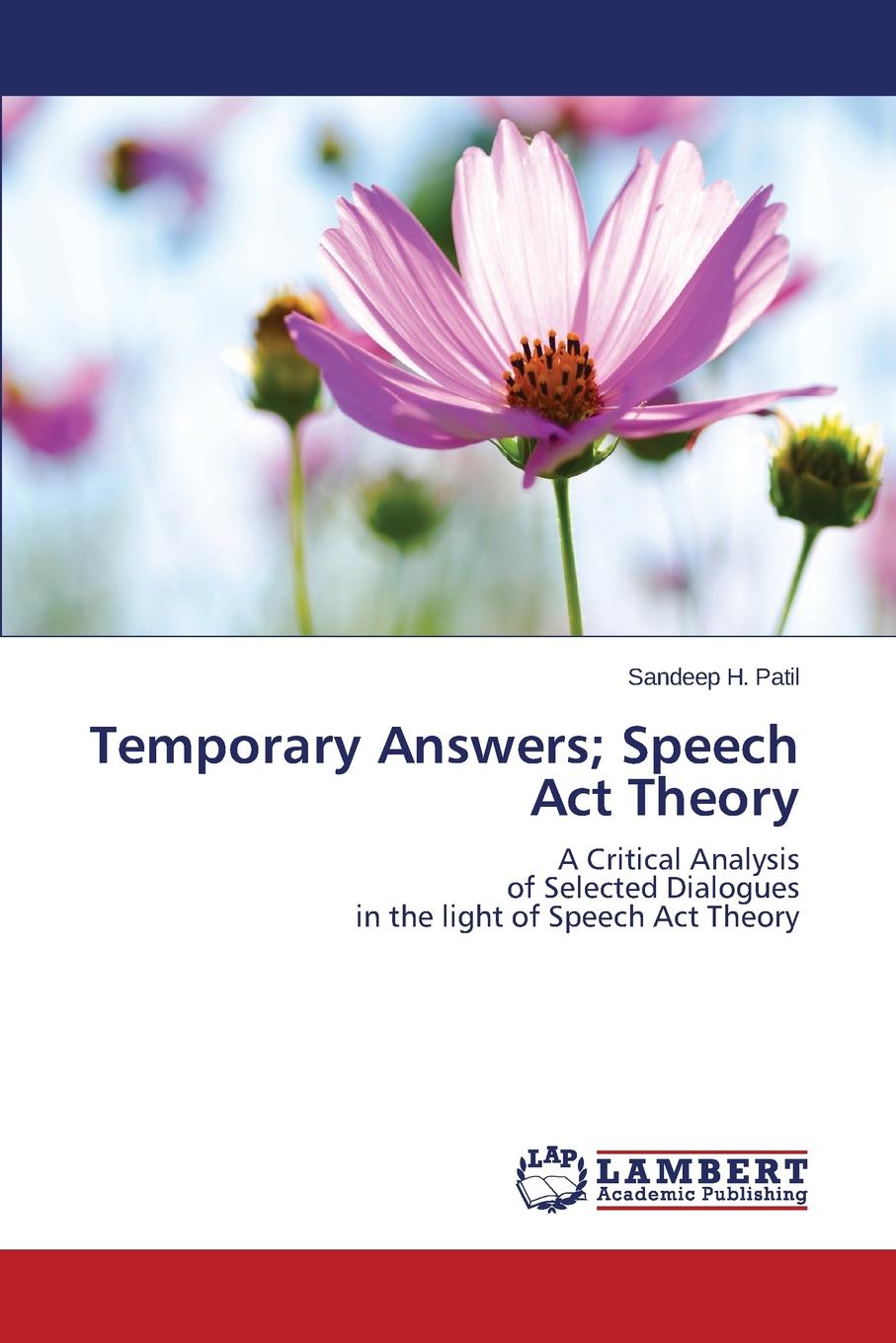 Patil Sandeep H. Temporary Answers; Speech Act Theory richard mather a literal reprint of the bay psalm book