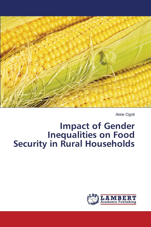 Ogoti Anne Impact of Gender Inequalities on Food Security in Rural Households nicole detraz international security and gender
