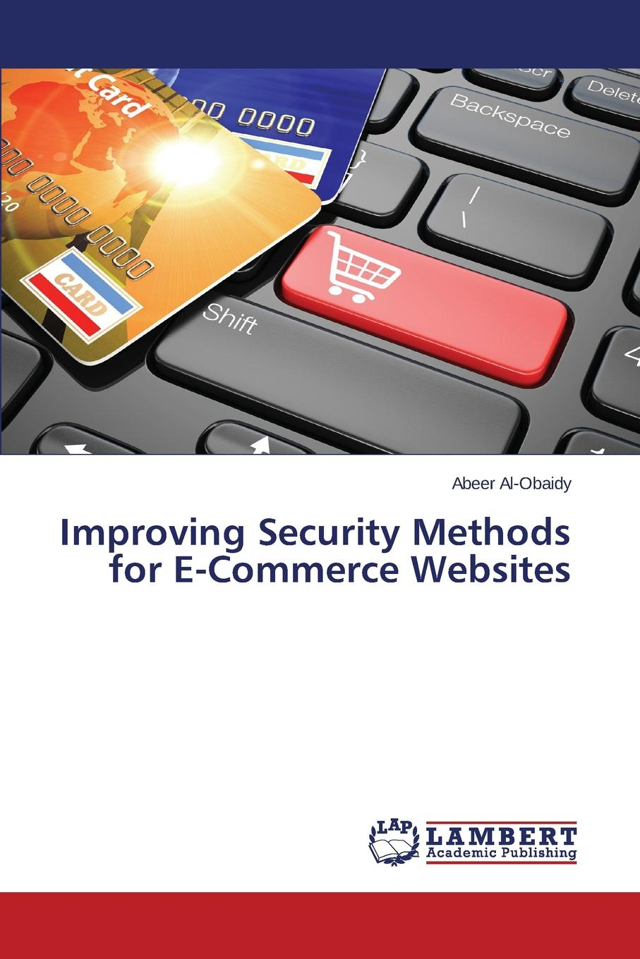 Al-Obaidy Abeer Improving Security Methods for E-Commerce Websites e business and security