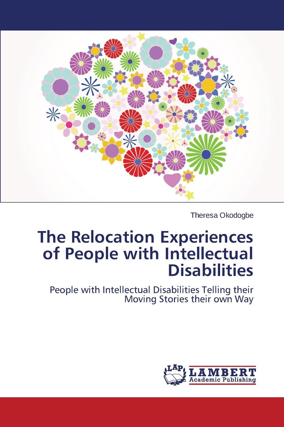 Okodogbe Theresa The Relocation Experiences of People with Intellectual Disabilities
