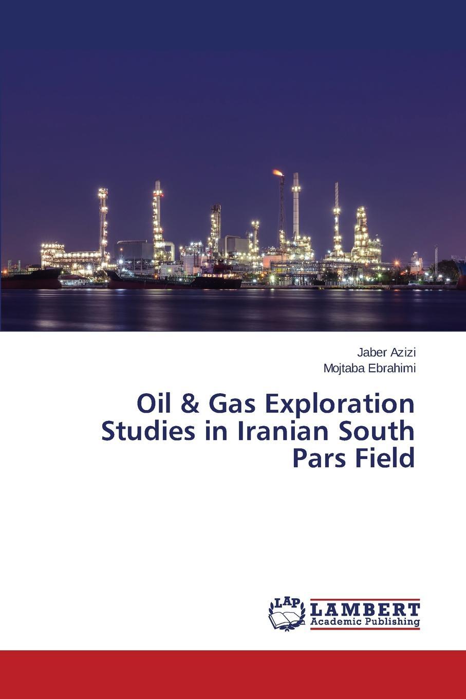 Azizi Jaber, Ebrahimi Mojtaba Oil . Gas Exploration Studies in Iranian South Pars Field все цены